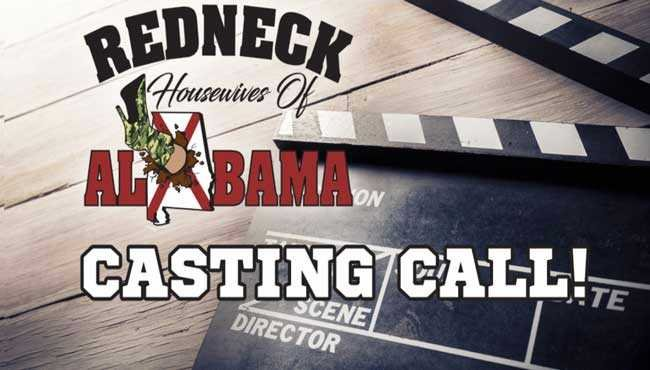 Redneck Housewives of Alabama casting call to take place August 5 in Huntsville. Photo: www.redneckhousewivesofalabama.com