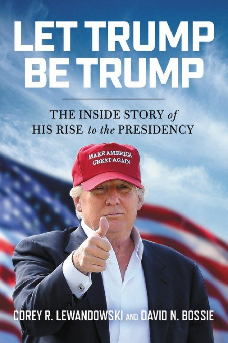 """Authors of """"Let Trump Be Trump"""" to appear in Fairhope (Image: Hachette Book Group)"""