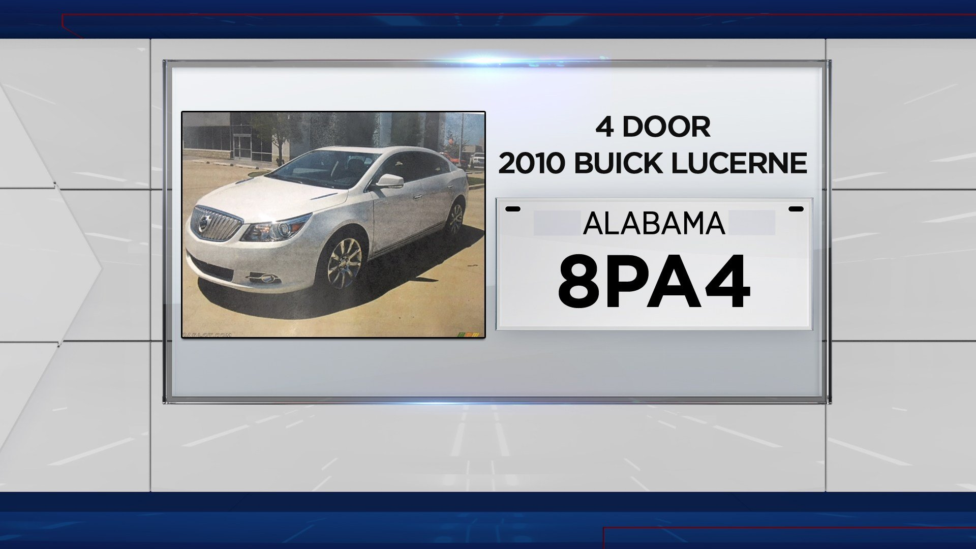 "The victim's car is described as a white 2010 Buick Lucerne with the tag, ""8PA4"". (Click to enlarge)"