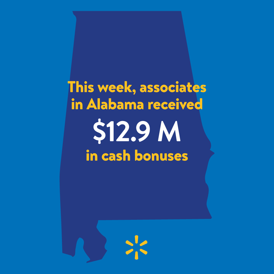 In Alabama. Walmart associates are receiving approximately $12.9 million in combined bonuses. Photo: Walmart