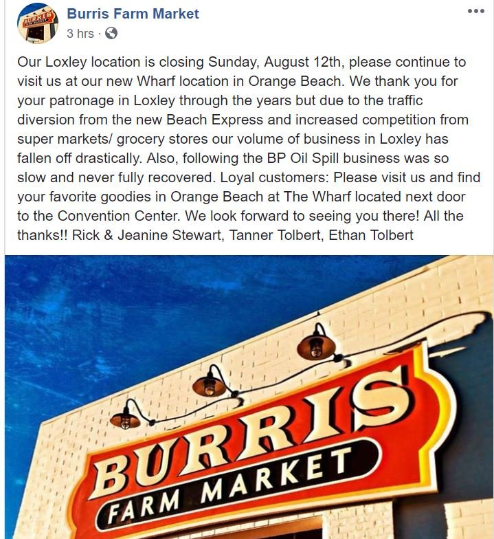 Burris Farm Market announces closing of Loxley location on Facebook.