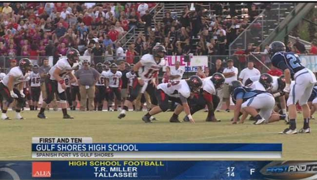 First & Ten: Spanish Fort vs. Gulf Shores and Saraland vs ...